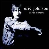 Eric Johnson Seven Worlds