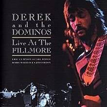 Live At The Fillmore Derek And The Dominos