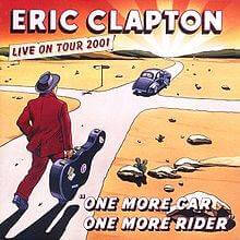 Eric Clapton One More Car One More Rider