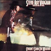 Stevie Ray VaughanCouldn't Stand the Weather