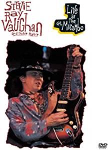 Stevie Ray Vaughan Live at the El Mocambo